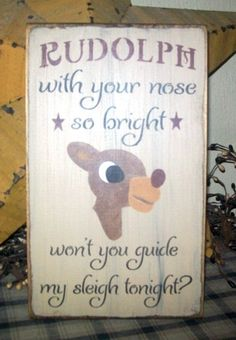 RUDOLPH THE RED NOSED REINDEER PRIMITIVE SIGN SIGNS