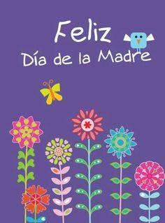 46 Día De Las Mamas Notas Tarjetas Y Más Ideas Happy Mothers Day Feliz Dia Mama Mothers Day Quotes