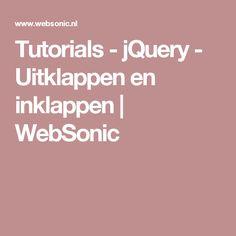 Tutorials - jQuery - Uitklappen en inklappen | WebSonic