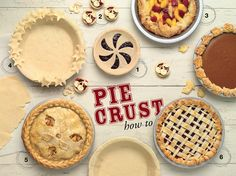 Tips for pie crusts of all shapes and sizes.