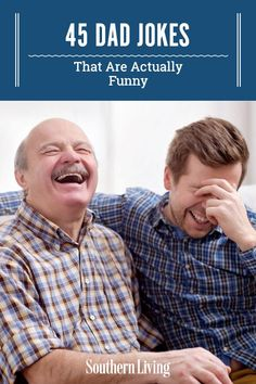 Not only are these jokes sure to lighten up a crowd, but they're actually funny and guaranteed to earn some chuckles. Beat dad at his own game at the Thanksgiving table when you're armed with these clever dad jokes. #dadjokes #funnydadjokes #funnyquotes #southernliving Dad Puns, Corny Puns, Cheesy Puns, Best Dad Jokes, Great Jokes, Jokes For Kids, Funny Jokes, Hilarious, Funny Dad