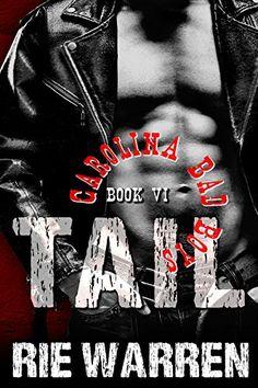 Tail (Carolina Bad Boys Book 6)  https://www.amazon.com/dp/B075XJNTVG/ref=cm_sw_r_pi_awdb_x_AcJaAb5JS32A8