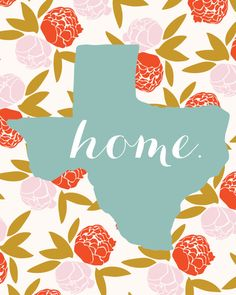 Home. Texas Print Southern Sayings Digital by HaileyBerryDesign