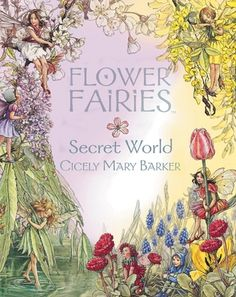Flower Fairies Secret World by Cicely Mary Baker