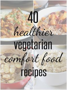 40 healthier vegetarian comfort food recipes from Amuse Your Bouche (and thanks for including a couple of my recipes! Vegetarian Comfort Food, Healthy Comfort Food, Vegetarian Cooking, Vegetarian Recipes, Healthy Eating, Vegetarian Sandwiches, Going Vegetarian, Vegetarian Breakfast, Vegetarian Dinners