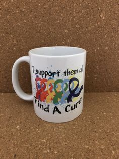 I support them all Find A Cure Hand made Ceramic Mug by NGBCraftsandSupplies on Etsy