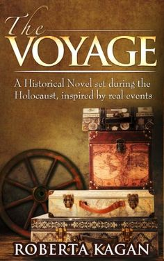 The Voyage: A Historical Novel set during the Holocaust, inspired by real events by Roberta Kagan http://www.amazon.com/dp/B00IUP72A8/ref=cm_sw_r_pi_dp_NrUSvb1EQNQC1