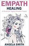 Free Kindle Book -   Empath: Empath Healing: A Guide for Highly Sensitive People (Spiritual Healing, Mindfulness Meditation, Emotions, Empathy, Spirituality) Check more at http://www.free-kindle-books-4u.com/self-helpfree-empath-empath-healing-a-guide-for-highly-sensitive-people-spiritual-healing-mindfulness-meditation-emotions-empathy-spirituality/