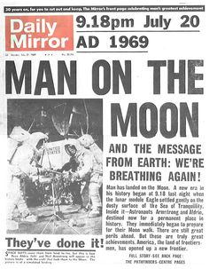 man on the moon.Daddy worked at the Pentagon and we were living in Virginia at the time. I remember they had punch out cardboard lunar modules (think paper dolls as far as sturdiness) & he brought home several sheets. Family Memories, Childhood Memories, Newspaper Headlines, Newspaper Report, The Final Frontier, Space Race, Man On The Moon, Moon Landing, I Remember When