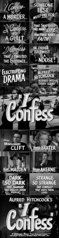 I Confess (1953) trailer typography – the Movie title stills collection ✇ 'I CONFESS' (1953), directed by Alfred Hitchcock, starring Montgomery Clift, Anne Baxter, Karl Malden #AlfredHitchcock #typography #lettering