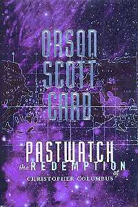 Books By Orson Scott Card - Pastwatch - The Redemption of Christopher Columbus