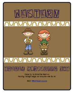 Western/Cowboy Themed Classroom Kit ~ Ideas and Printables (TPT)