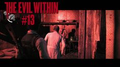 The Evil Within [PS4] #13 - Da ist Leslie - Let's Play The Evil Within