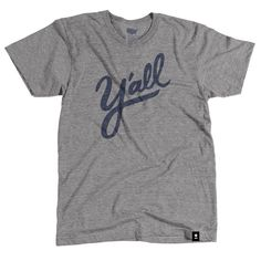 "The Stately Type Y'all tee features a hand-lettered ""y'all"" in navy on a heather gray tri-blend t-shirt."