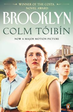 Buy Brooklyn by Colm Toibin at Mighty Ape NZ. Colm Toibin's Brooklyn is a devastating story of love, loss and one woman's terrible choice between duty and personal freedom. It is Ireland in the . Books To Buy, Books To Read, My Books, Brooklyn Book, Colm Toibin, Thing 1, Irish Girls, The Book, I Movie