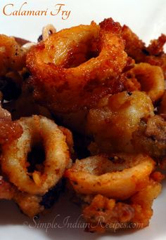 Crispy Fried Calamari (Squid Fry):  Crispy fried calamari rings are an amazing snack. This is served as an appetizer in restaurants. Follow the simple recipe @ http://simpleindianrecipes.com/Home/Crispy-Fried-Calamari.aspx to make it at home.