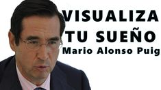 TEN ILUSION! VISUALIZA TU SUEÑO│ MARIO ALONSO PUIG Mario, Alonso, Ten, Youtube, Fictional Characters, Positive Psychology, Illusions, Feelings, Libros
