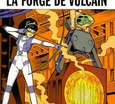 Yoko Tsuno - La Forge de Vulcain