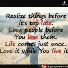 Life is to Live !!!