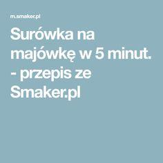 Surówka na majówkę w 5 minut. - przepis ze Smaker.pl