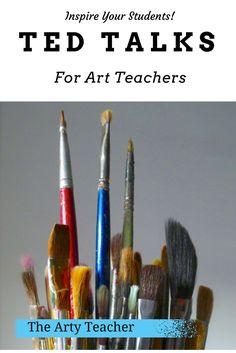 Ted Talks for Art Teachers by The Arty Teacher.