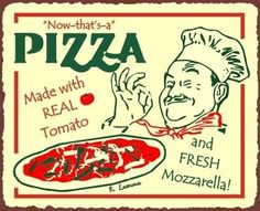 Now That's a Pizza Italian Chef Vintage Metal Sign Pizzeria Wall Bar Art New