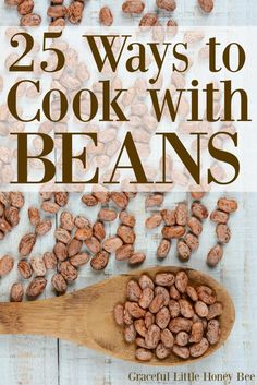 25 Ways to Cook with Beans