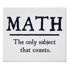 Math - The Only Subject That Counts