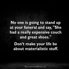 25 Best Materialistic Quotes Images Thinking About You Wise Words