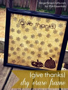 Give Thanks Dry Erase Board ~ #ashley #susie