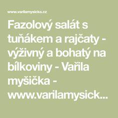 Fazolový salát s tuňákem a rajčaty - výživný a bohatý na bílkoviny - Vařila myšička - www.varilamysicka.cz