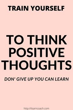 If you want to think positive thoughts and stay in a positive mood, things you can do, to train yourself being more positive. I will outline eight things Think Positive Thoughts, What Is Positive, Staying Positive, Negative Thoughts, Positive Quotes, Motivational Quotes, Inspirational Quotes, Be Inspired Quotes, Career Advice