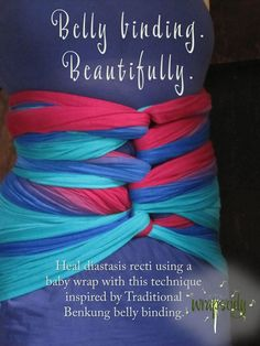 Belly Wrapping for Diastasis Recti using a baby wrap: Technique nspired ...