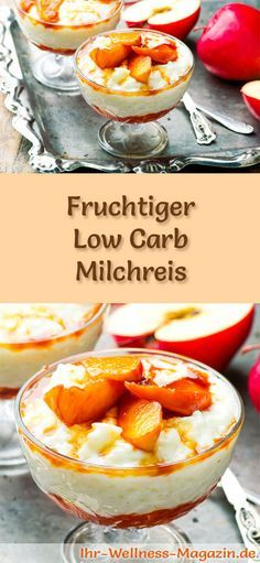 Fruchtiger Low Carb Milchreis - ein einfaches Rezept für ein kalorienreduziertes, kohlenhydratarmes Low Carb Dessert ohne Zusatz von Zucker ...