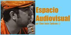 ESPACIO AUDIOVISUAL - El Documental