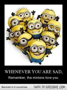 The minions love you!