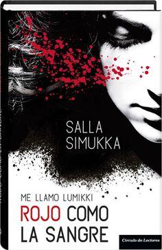 Rojo como la sangre. Me llamo Lumikki  Salla Simukka