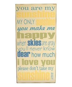 Take a look at this Cream & Yellow 'You Are My Sunshine' Wall Art by Vinyl Crafts on #zulily today! by annabelle