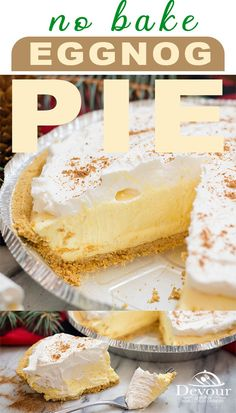 No Bake Eggnog Pie for the Holidays. Make sure to throw one in the freezer to enjoy later! Quick and easy 4 ingredient recipe. I've taken this recipe Easy Pie Recipes, Sweet Recipes, Baking Recipes, Dessert Recipes, Easy Eggnog Pie Recipe, Eggnog Pound Cake Recipe, Quick Easy Desserts, Christmas Recipes, Cool Whip
