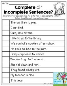 or Incomplete Sentences- Read each sentence and decide if the sentence is complete or incomplete. Back to School NO PREP Packet for Grade! Incomplete Sentences, Writing Complete Sentences, Making Sentences, Simple Sentences, Sentence Writing, 2nd Grade Grammar, 2nd Grade Ela, First Grade Writing, 2nd Grade Reading