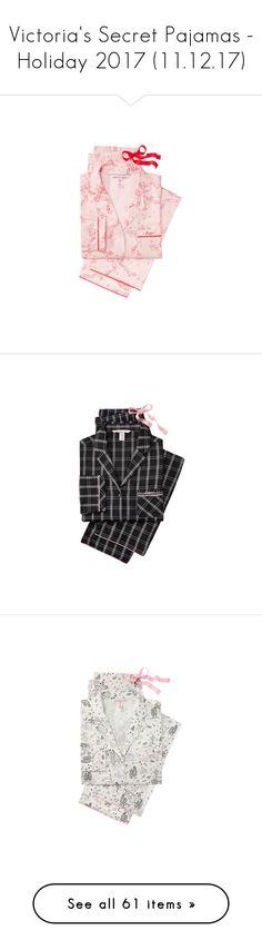"""""""Victoria's Secret Pajamas - Holiday 2017 (11.12.17)"""" by glitterandcouture ❤ liked on Polyvore featuring intimates, victoria's secret, victoria secret pajama set, flannel pajama sets, sleepwear, pajamas, victoria secret pyjamas, victoria secret sleepwear, victoria secret pajamas and flannel pajamas"""