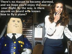 a6e8760369cc51d187e425038d0f301a all movies movie tv airplane! humor pinterest airplanes, movie and humor,Funny Airplane Memes Movie