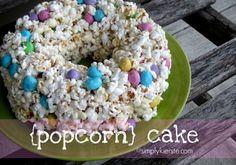 Popcorn Cake   simplykierste.com