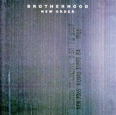 "New Order ""Brotherhood"""