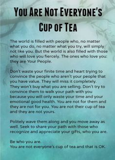 Not everyone's cup of tea!