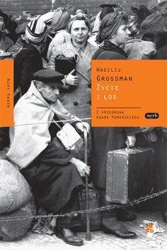 Życie i los | Wasilij Grossman • Polish edition by W.A.B. #nowykanon