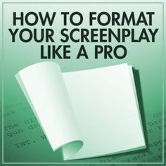 The Importance of Screenplay Formatting - The most fundamental thing you need to master when becoming a screenwriter is screenplay formatting. Understanding the basics is crucial to selling your screenplays.