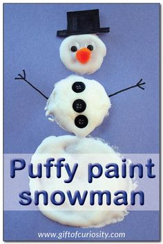 paint snowman Puffy paint snowman: Create these snowmen using puffy paint you can make at home with just two simple ingredients. A great winter craft project! Winter Activities For Kids, Winter Crafts For Kids, Winter Kids, Preschool Winter, Spring Crafts, Preschool Art Projects, Preschool Activities, Craft Projects, Puffy Paint