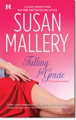 Falling For Gracie by Susan Mallery, a great read!