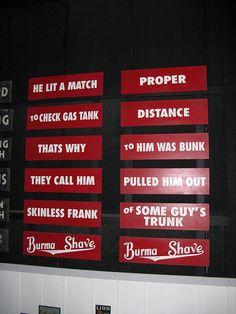 Burma-Shave signs.